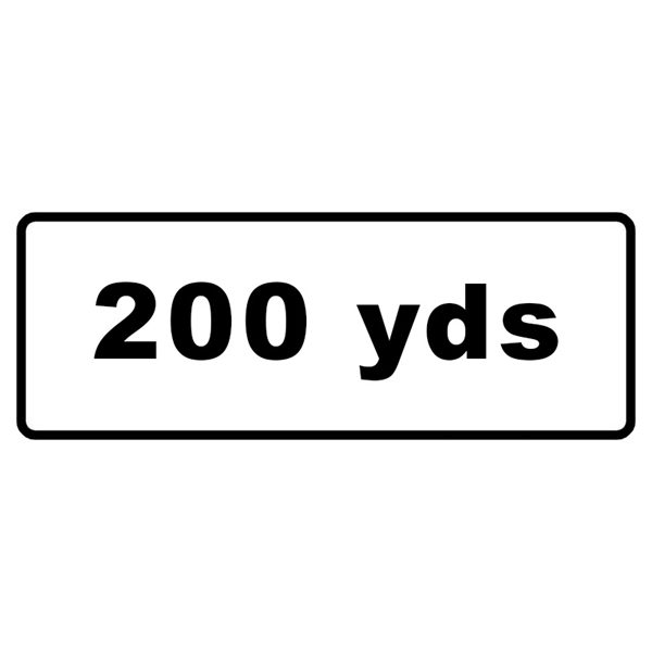 200 Yards Mini Quick Fit Sign (1050mm x 450mm - 300mm Centres)