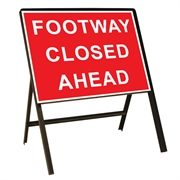 Footway Closed Ahead Metal Sign (600mm x 450mm)