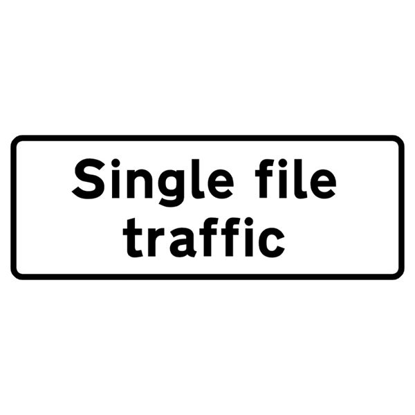 Single File Traffic Mini Quick Fit Sign (1050mm x 450mm - 300mm Centres)