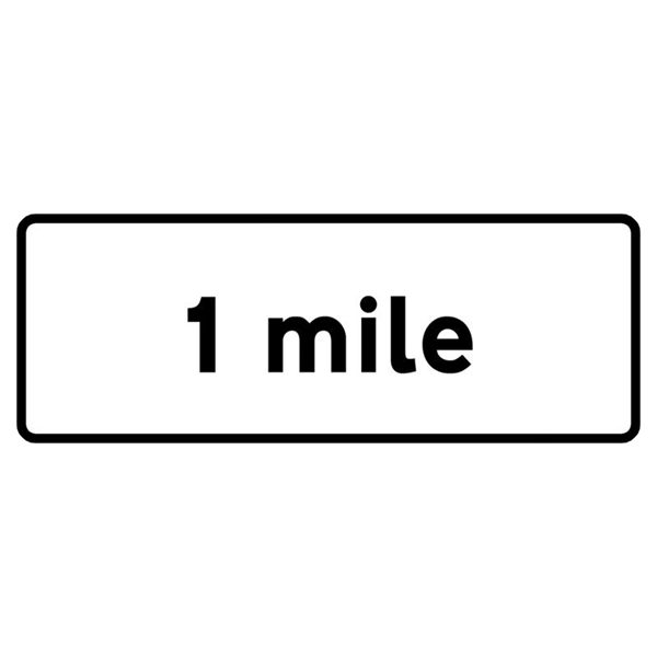 1 Mile Mini Quick Fit Sign (1050mm x 450mm - 300mm Centres)