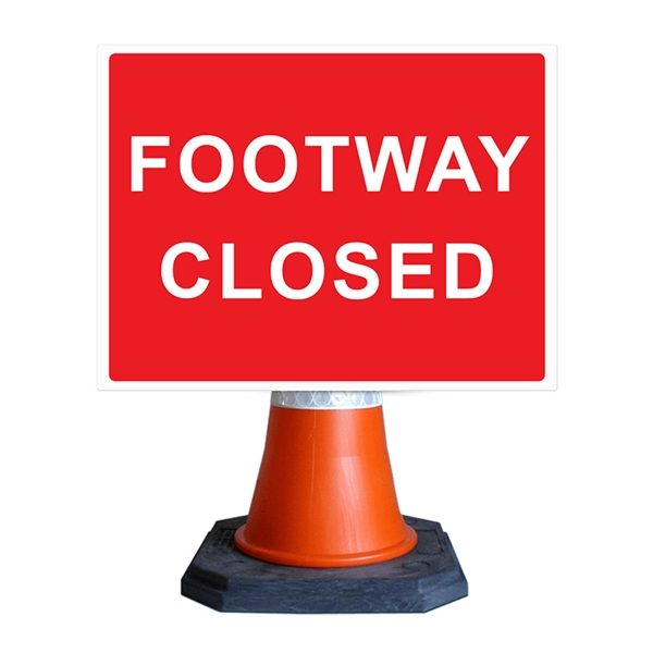 Footway Closed Cone Sign (600mm x 450mm)