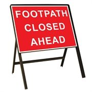 Footpath Closed Ahead Metal Sign (600mm x 450mm)