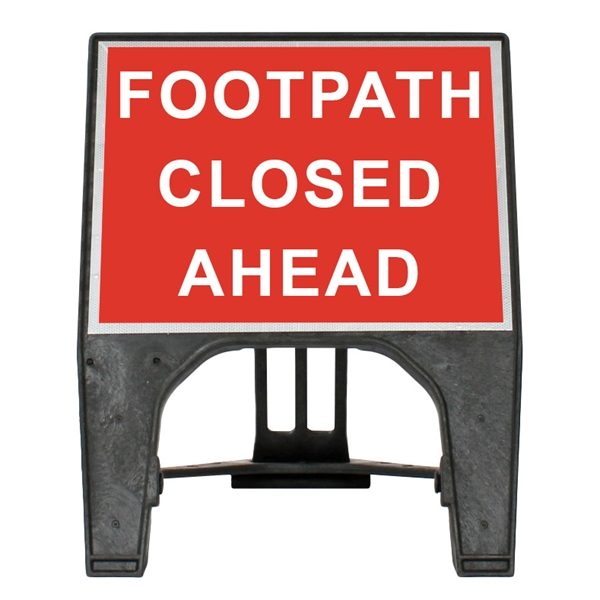 Footway Closed Ahead Q Sign (600mmX 450mm)