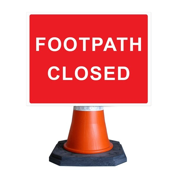 Footpath Closed Cone Sign (600mm x 450mm)